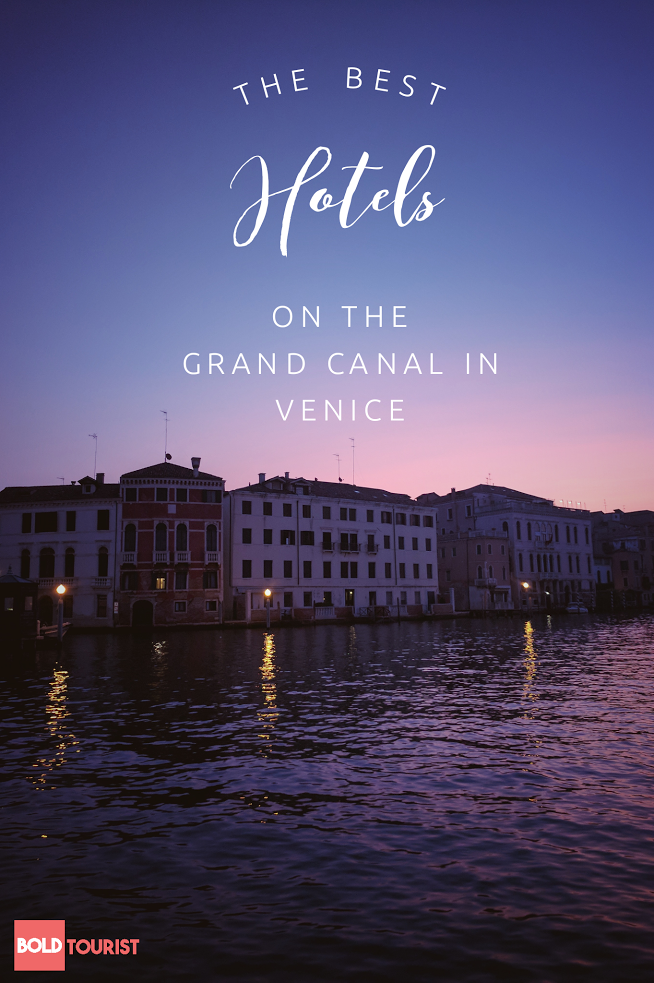 The very best hotels along the Grand Canal in Venice, Italy